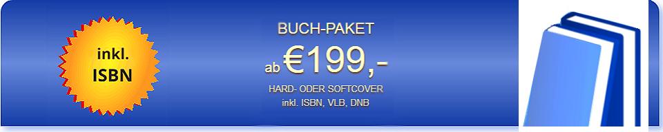 Starten Sie Ihr Buch-Paket - inkl. ISBN und Titeleintragung!